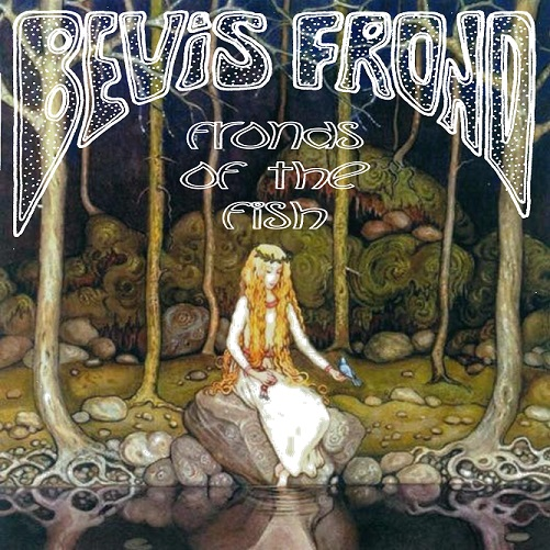 bevis frond friends of the fish CD