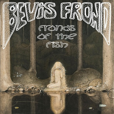 Bevis Frond - Fronds of the Fish 7