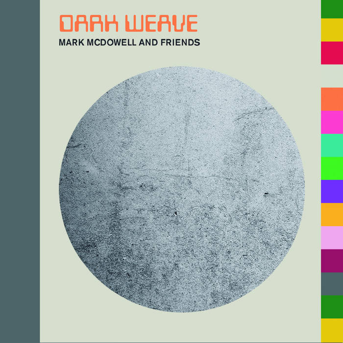 Mark McDowell - Dark Weave