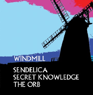 Sendelica : Secret Knowledge : The Orb